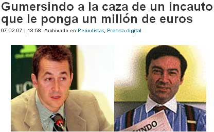 Periodista Digital: Gumersindo a la caza de un incauto que le ponga un millón de euros
